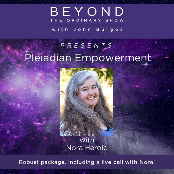 Nora Herold: Pleiadian Empowerment